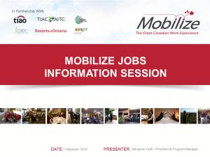 Mobilize Presentation - Mobilize Jobs Information Session (Sept 2018)